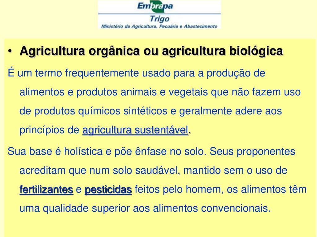 Agricultura orgânica ou agricultura biológica