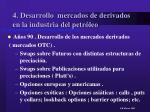 4 desarrollo mercados de derivados en la industria del petr leo14