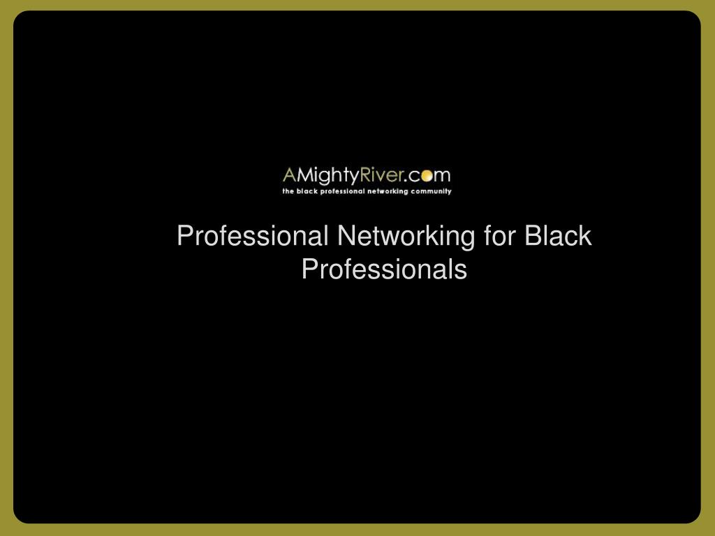 Professional Networking for Black Professionals