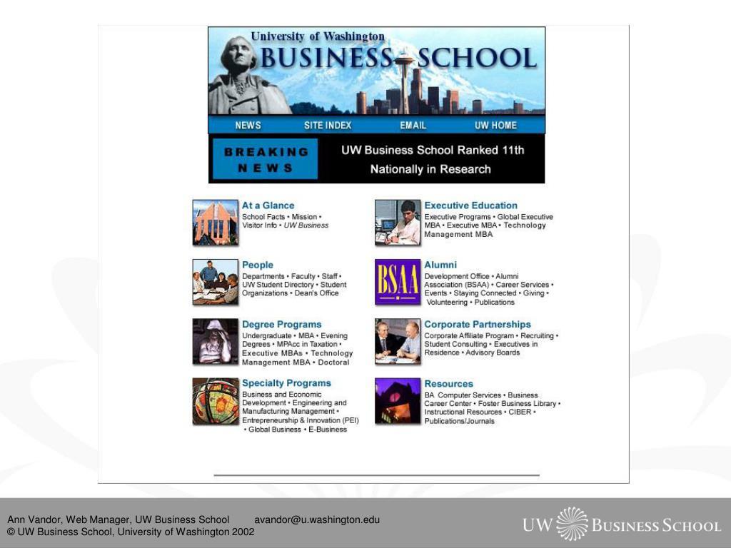 Ann Vandor, Web Manager, UW Business School         avandor@u.washington.edu