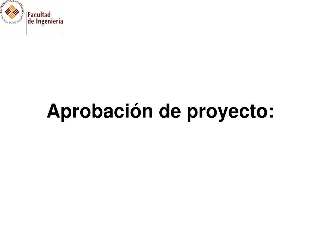 Aprobación de proyecto: