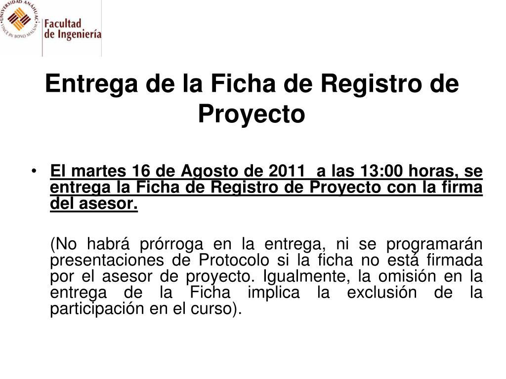 Entrega de la Ficha de Registro de Proyecto