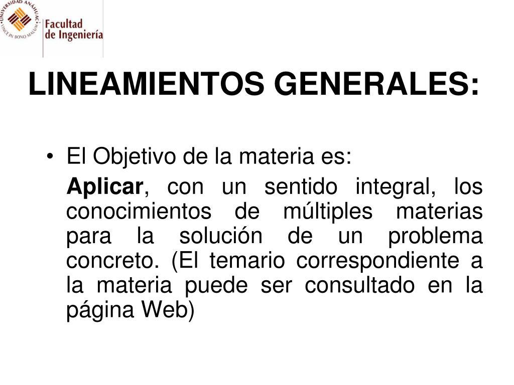 LINEAMIENTOS GENERALES: