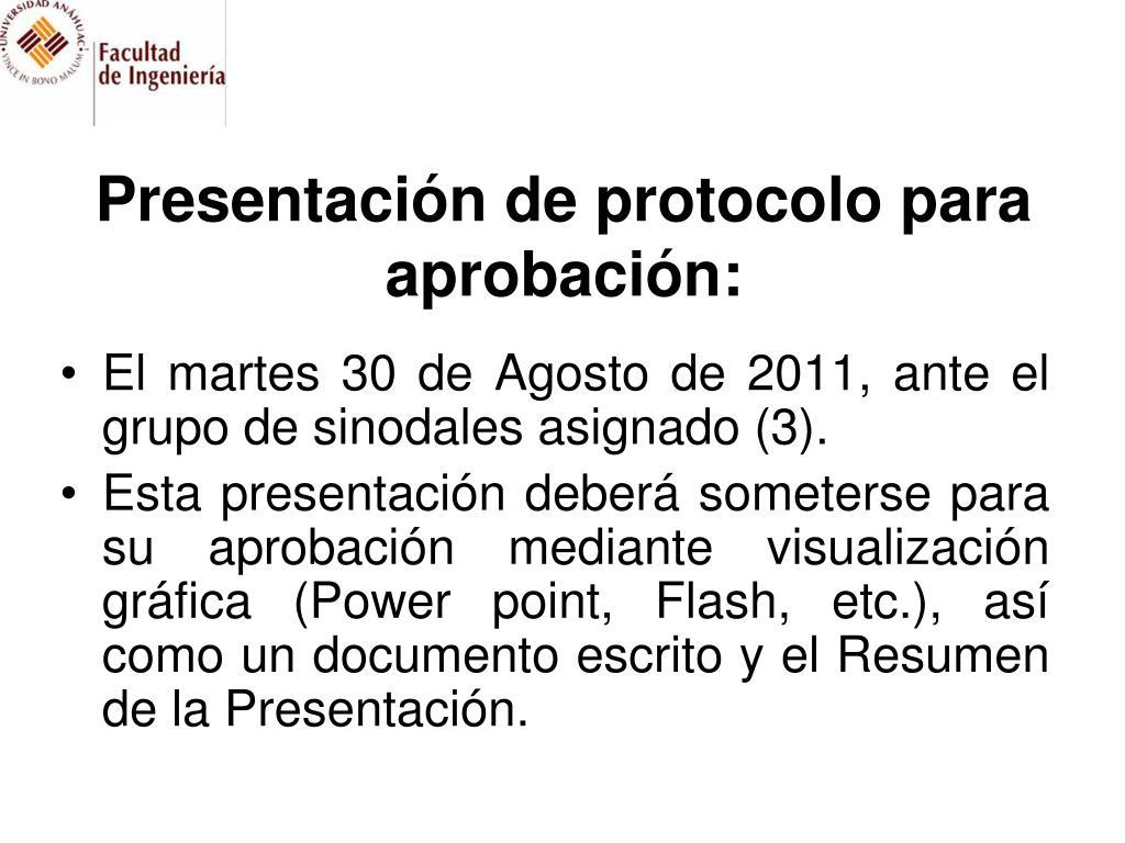 Presentación de protocolo para aprobación: