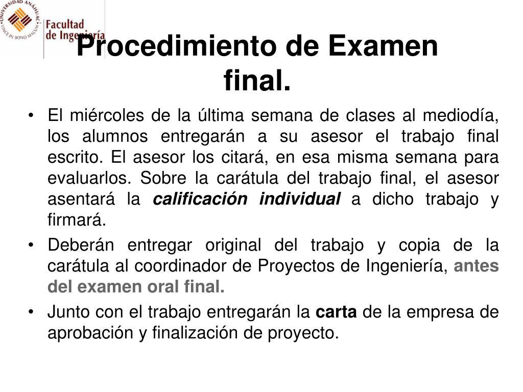 Procedimiento de Examen final.