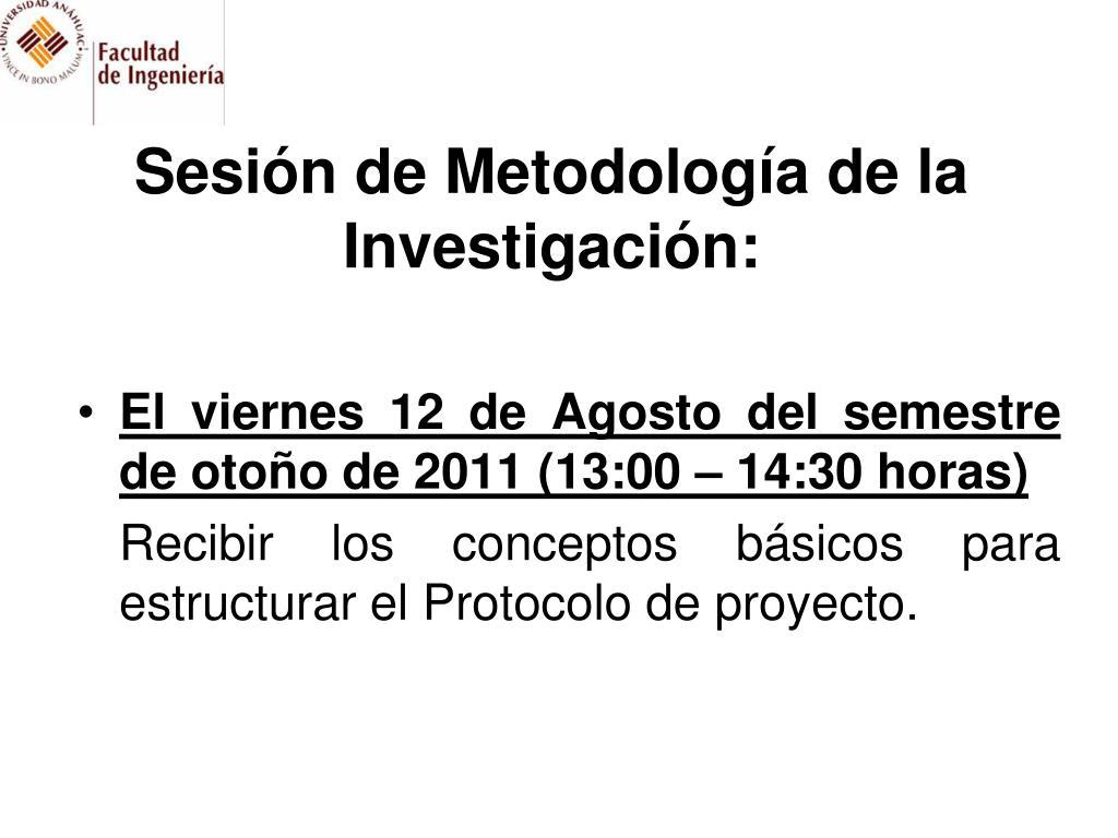 Sesión de Metodología de la Investigación: