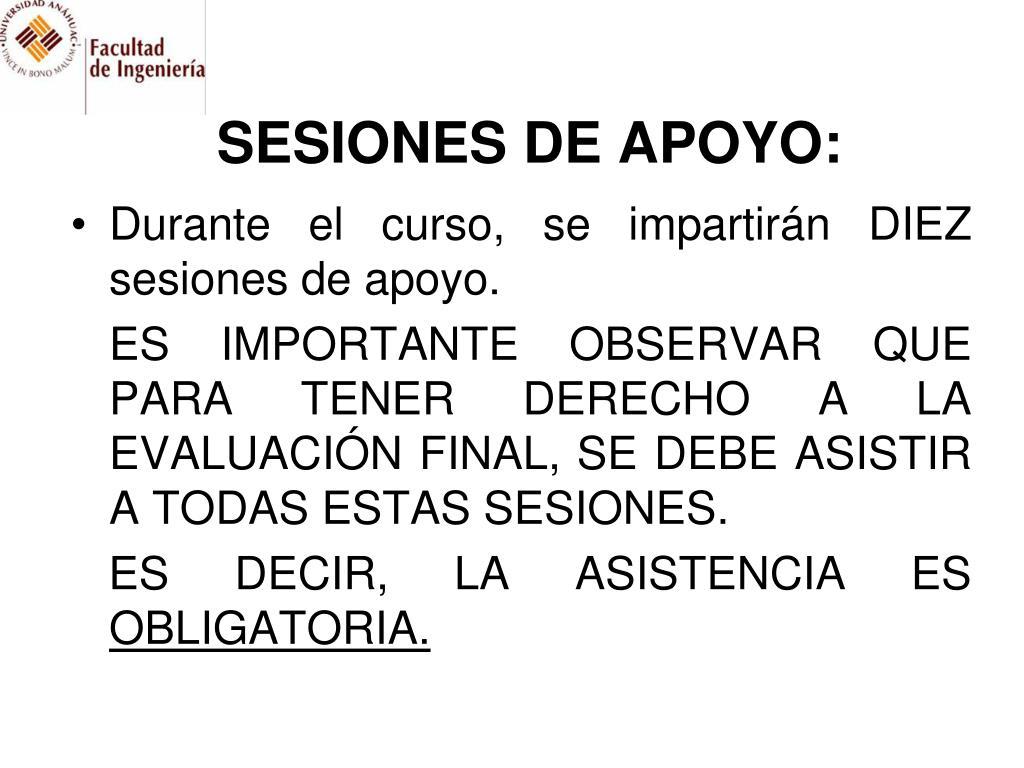 SESIONES DE APOYO: