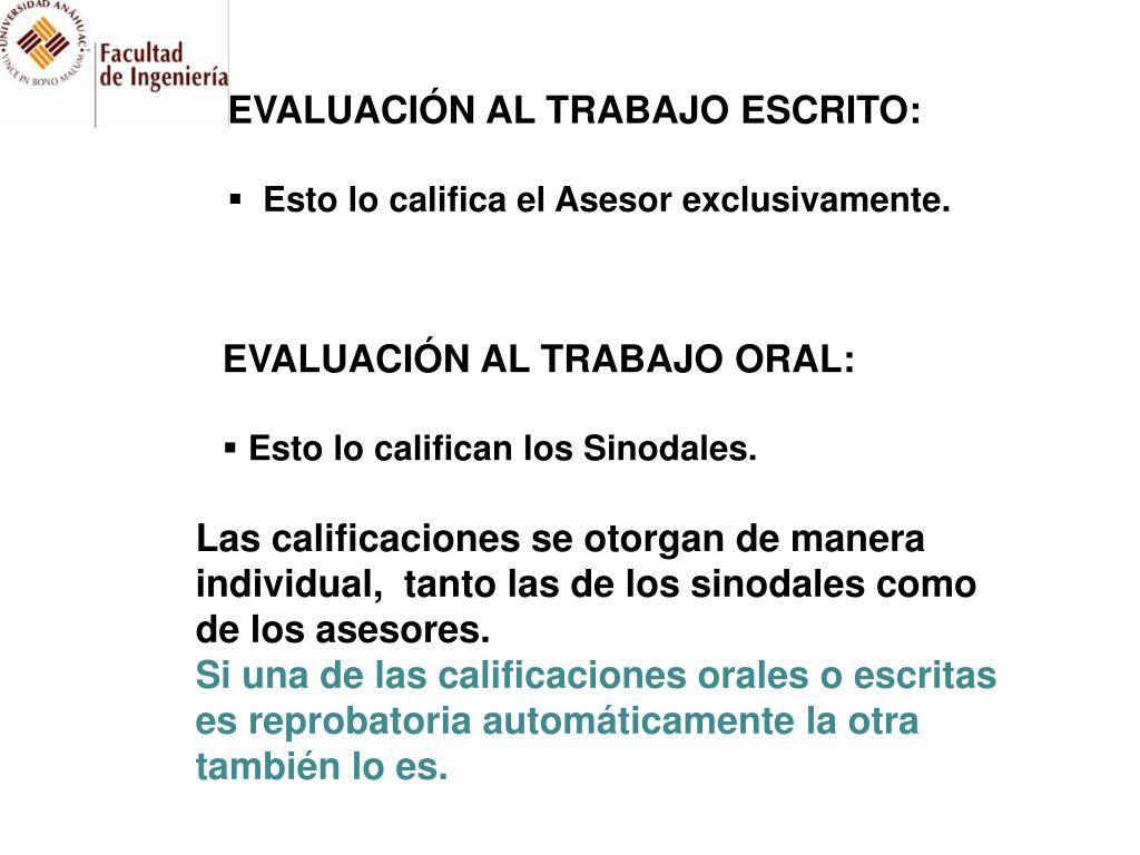 EVALUACIÓN AL TRABAJO ESCRITO: