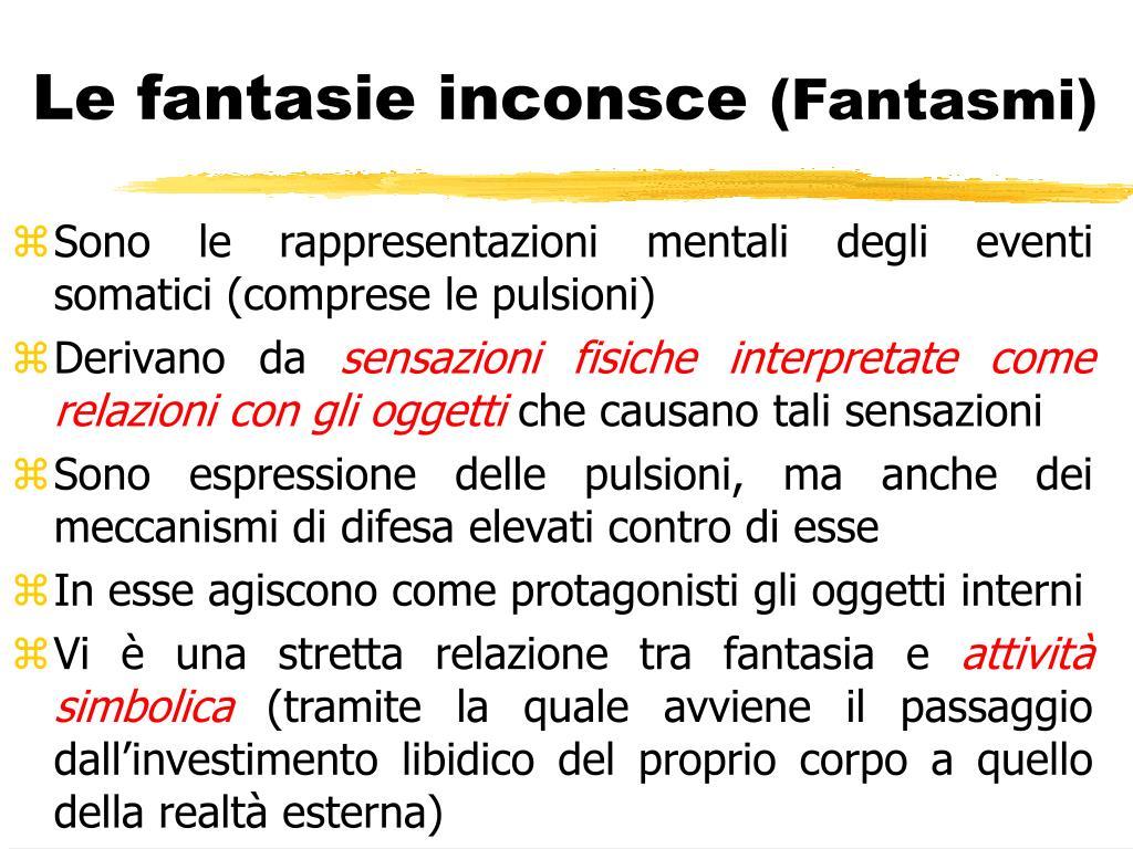 Le fantasie inconsce