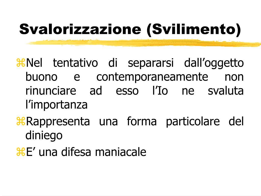 Svalorizzazione (Svilimento)