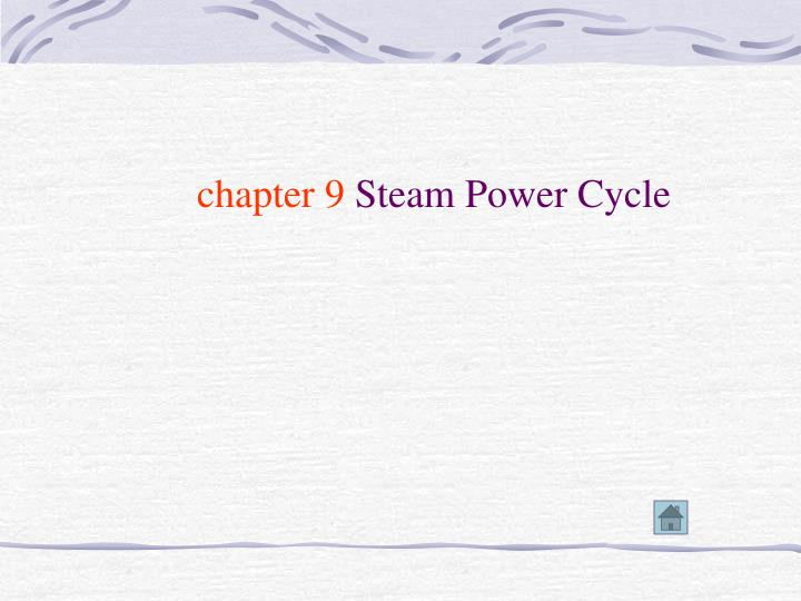 Chapter 9 steam power cycle l.jpg