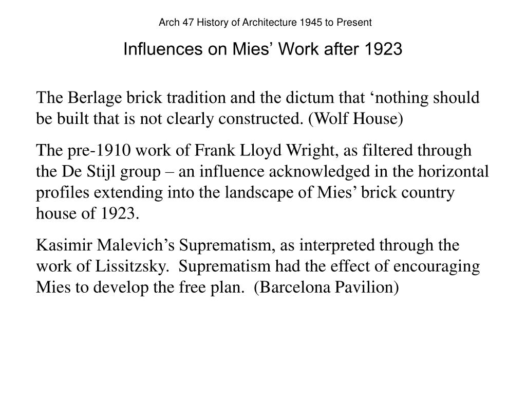 Influences on Mies' Work after 1923