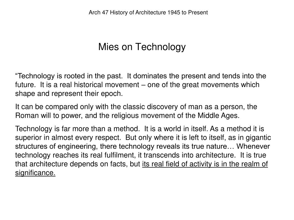 Mies on Technology