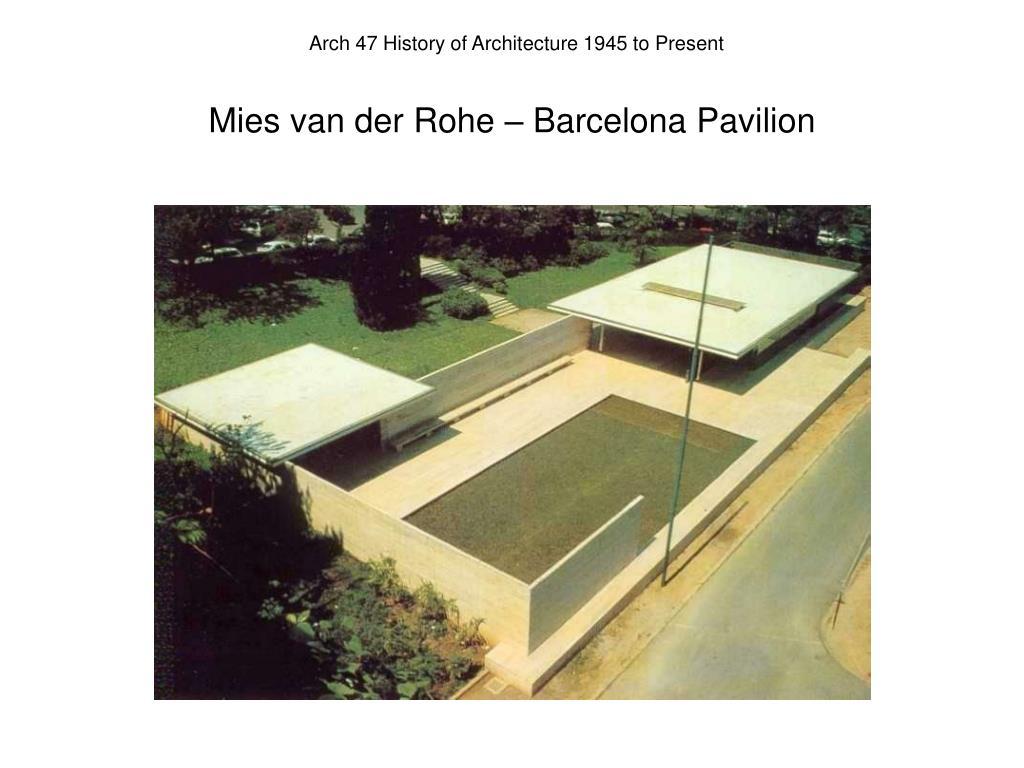 Mies van der Rohe – Barcelona Pavilion