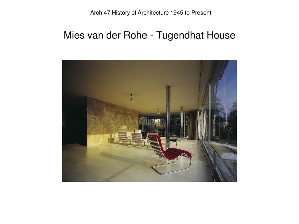 Mies van der Rohe - Tugendhat House