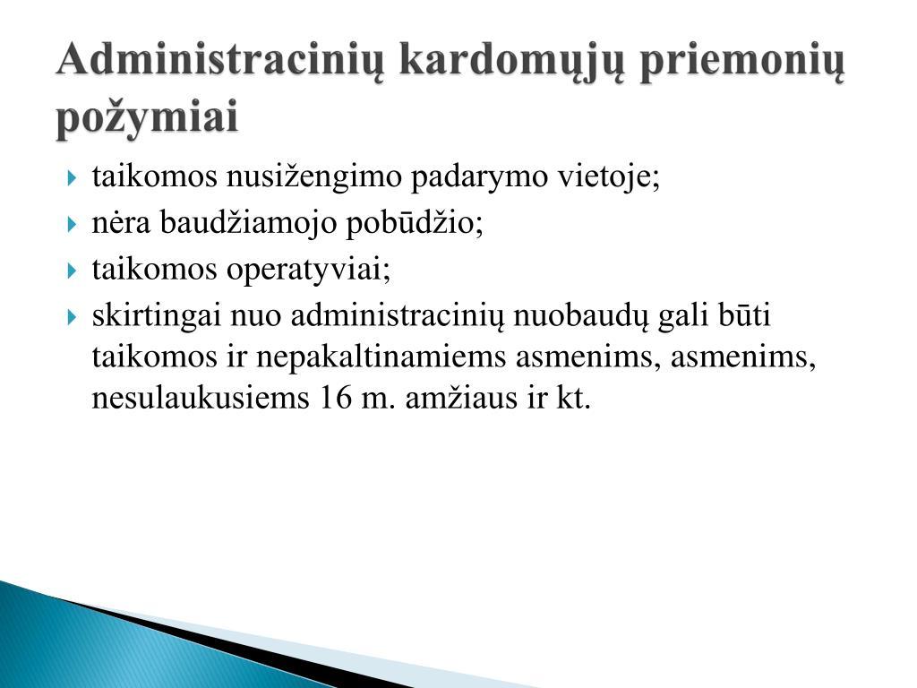 Administracinių kardomųjų priemonių požymiai