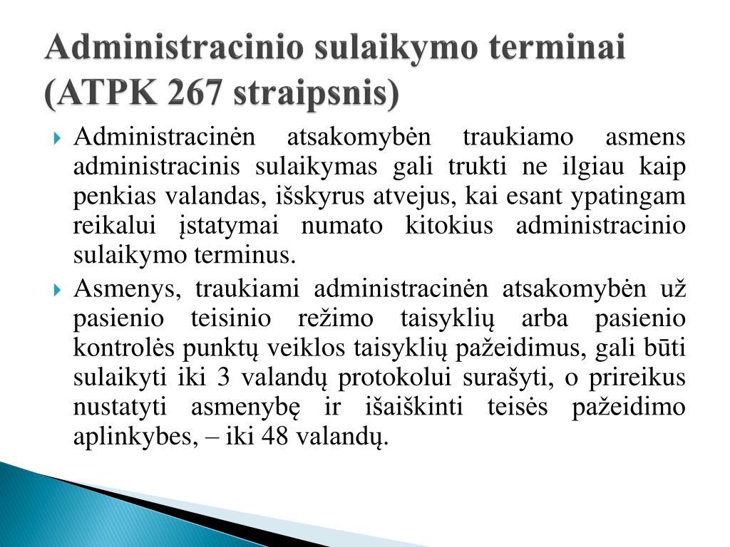 Administracinio sulaikymo terminai (ATPK 267 straipsnis)