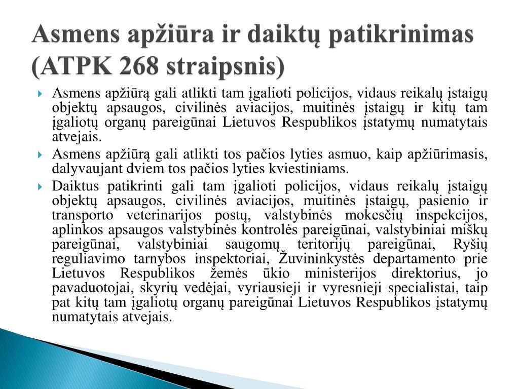 Asmens apžiūra ir daiktų patikrinimas (ATPK 268 straipsnis)