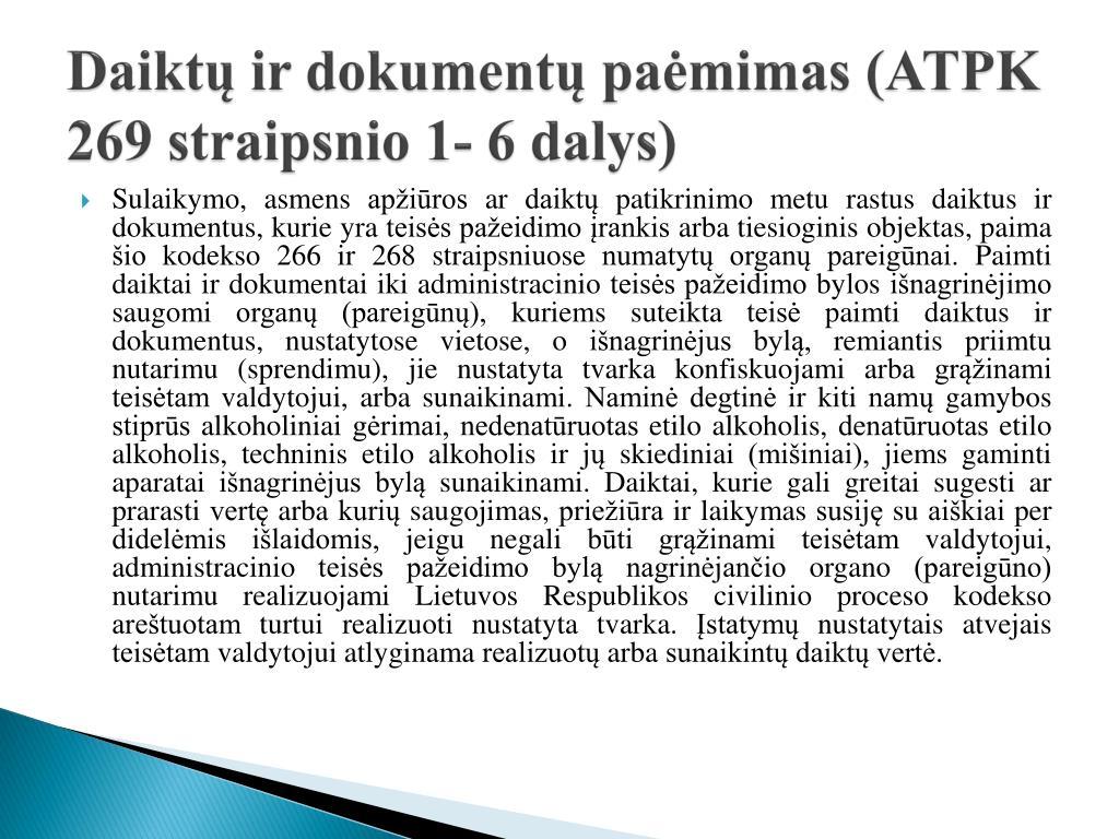 Daiktų ir dokumentų paėmimas (ATPK 269 straipsnio 1- 6 dalys)