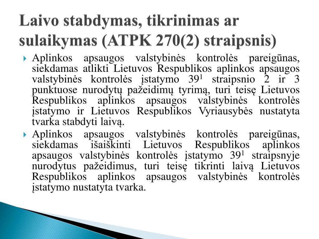 Laivo stabdymas, tikrinimas ar sulaikymas (ATPK 270(2) straipsnis)