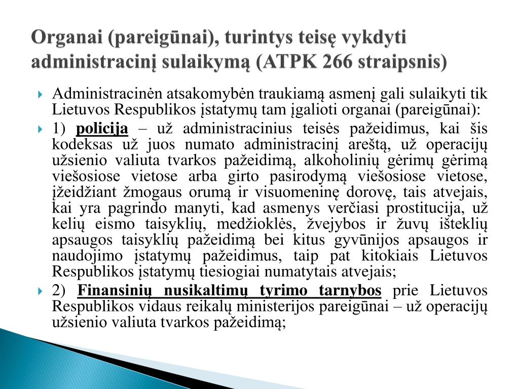 Organai (pareigūnai), turintys teisę vykdyti administracinį sulaikymą (ATPK 266 straipsnis)