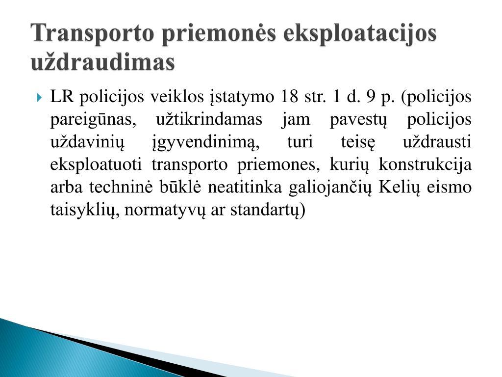 Transporto priemonės eksploatacijos uždraudimas