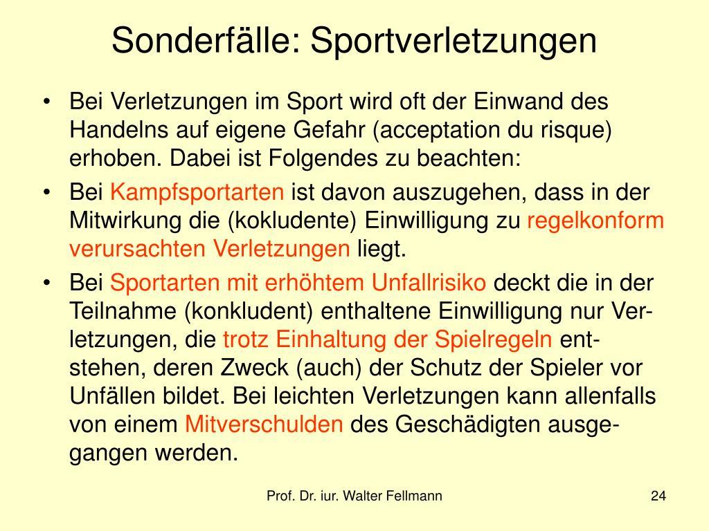 Sonderfälle: Sportverletzungen
