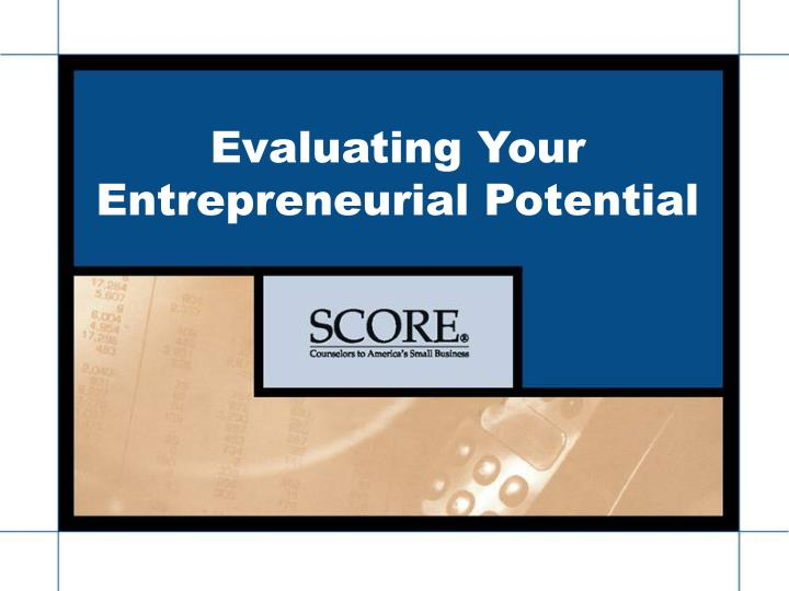 Evaluating Your Entrepreneurial Potential
