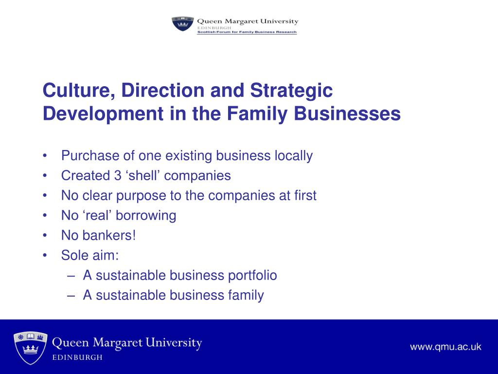 Culture, Direction and Strategic Development in the Family Businesses
