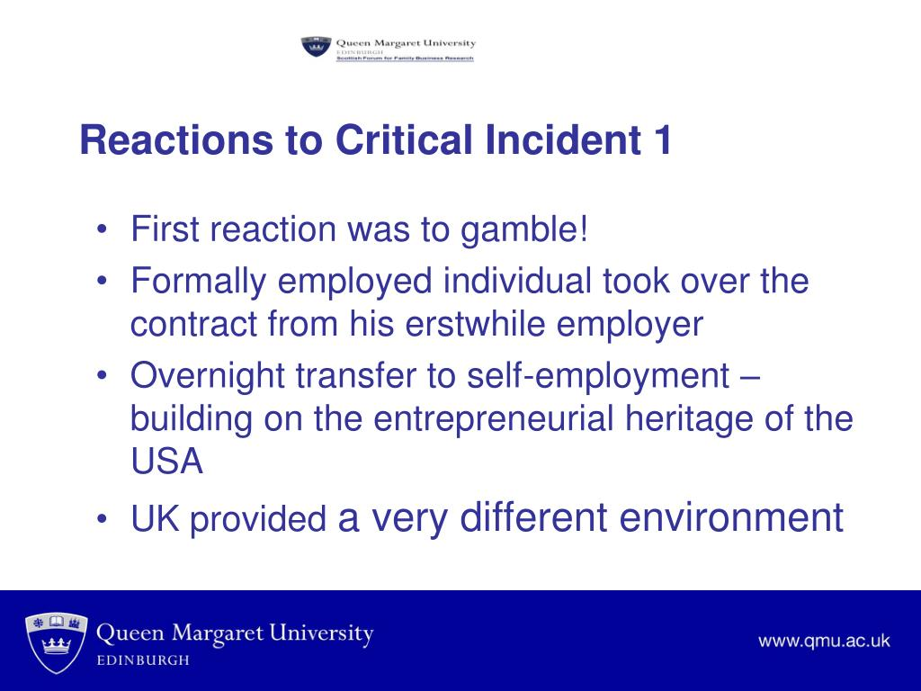 Reactions to Critical Incident 1