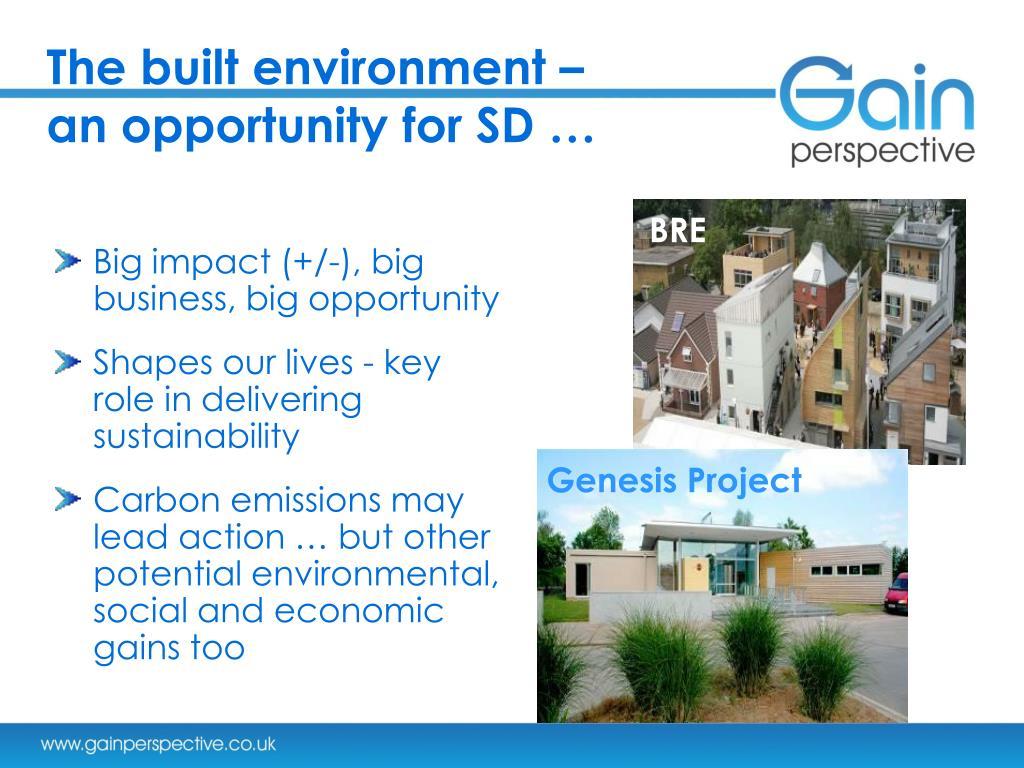 The built environment –