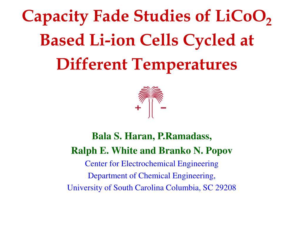 Capacity Fade Studies of LiCoO