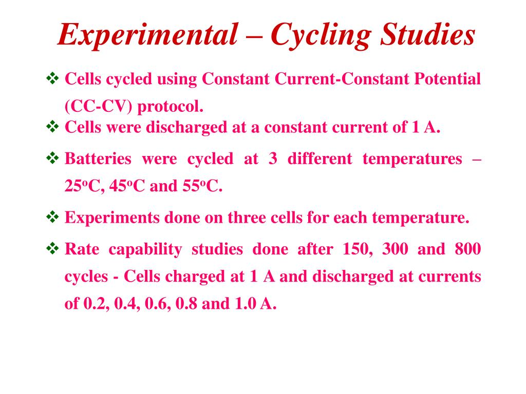 Experimental – Cycling Studies