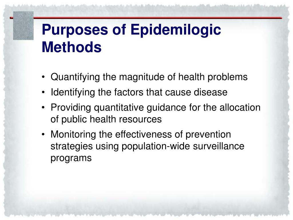 Purposes of Epidemilogic