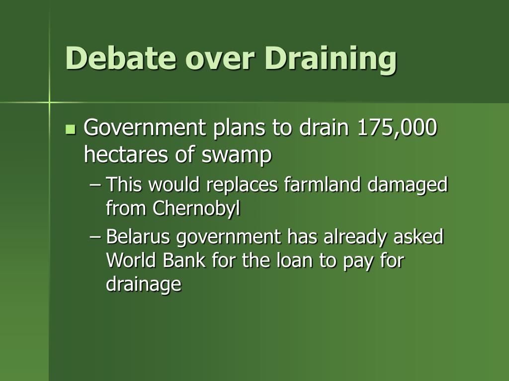 Debate over Draining