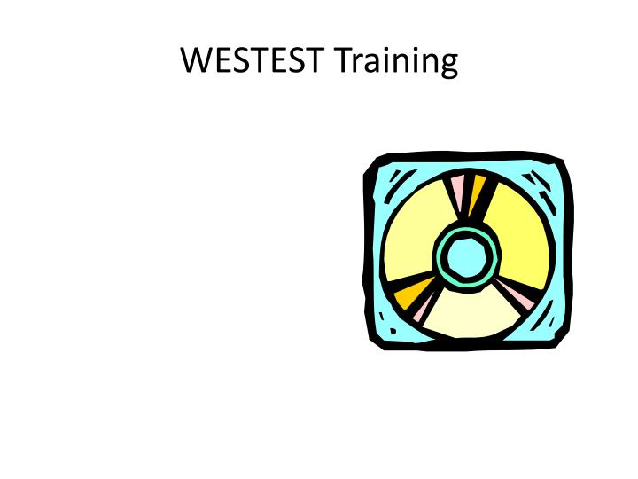 Westest training l.jpg