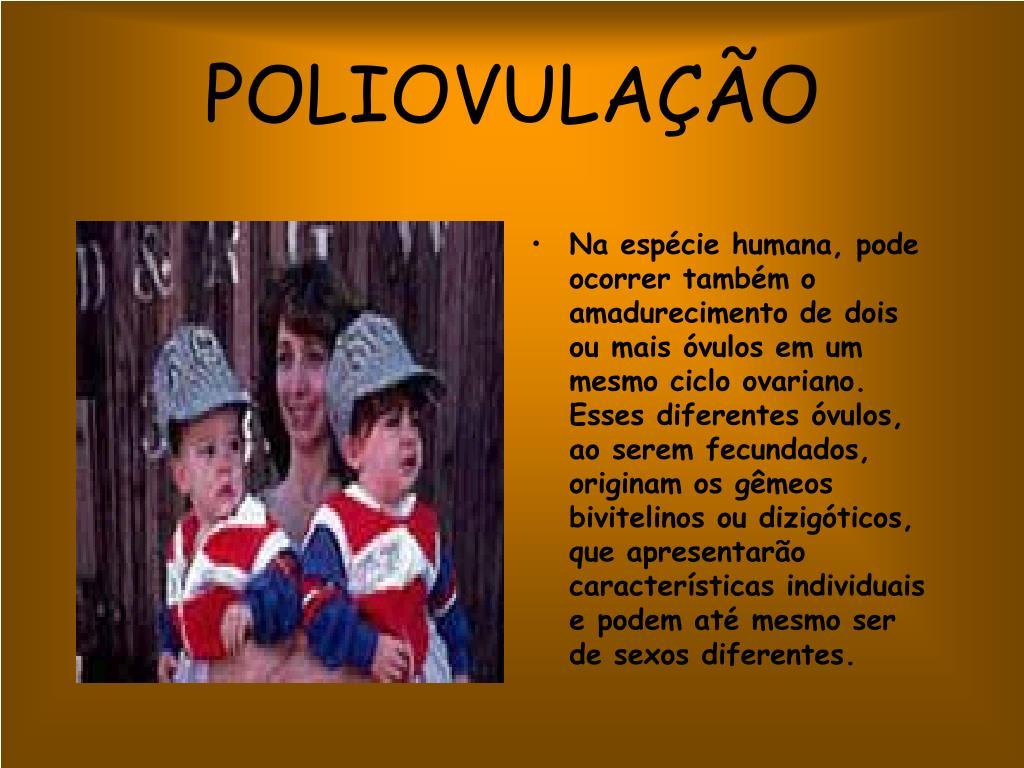 POLIOVULAÇÃO