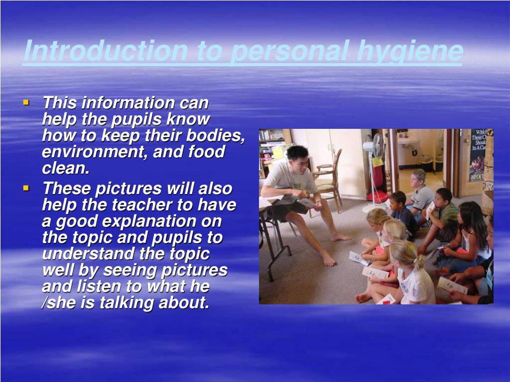 Introduction to personal hygiene