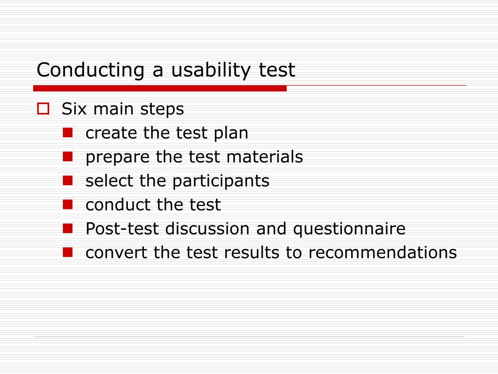 Conducting a usability test