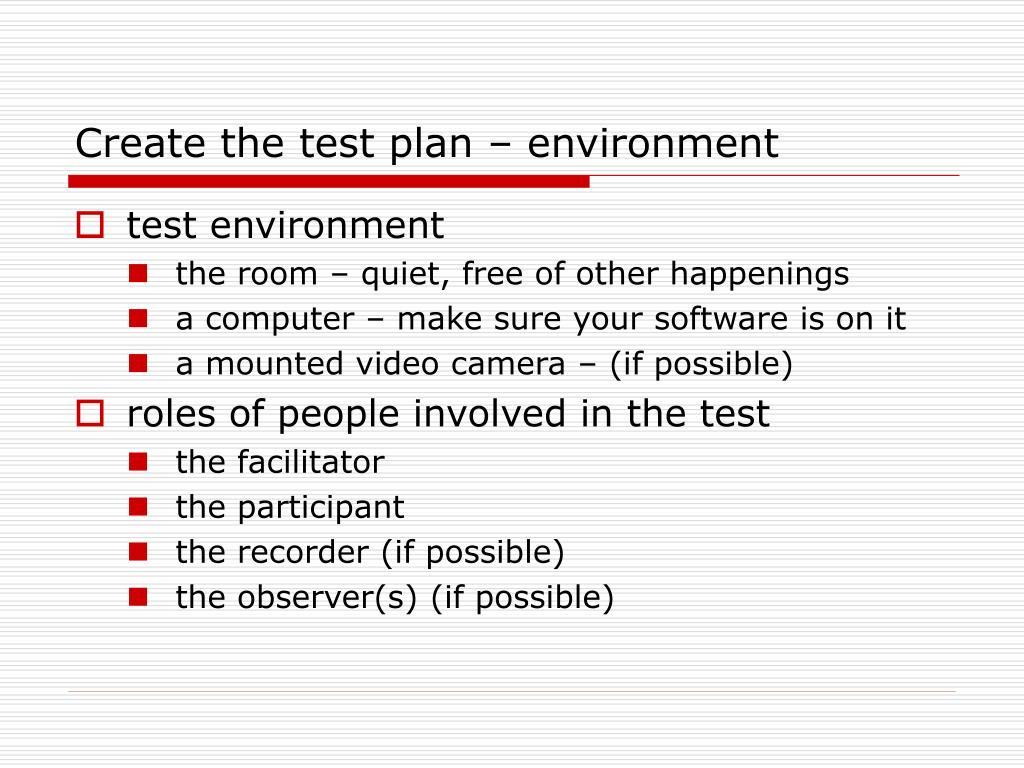Create the test plan – environment