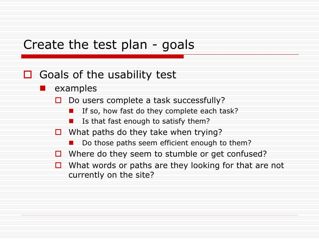 Create the test plan - goals
