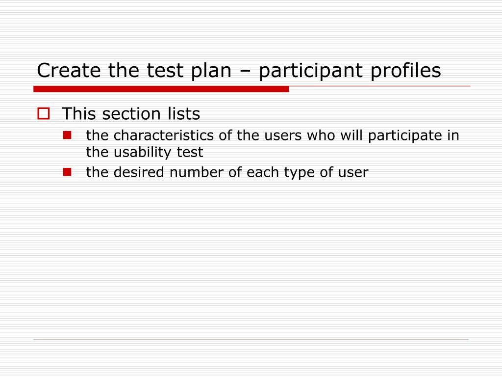 Create the test plan – participant profiles