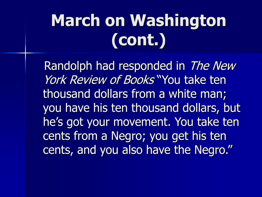 March on Washington (cont.)