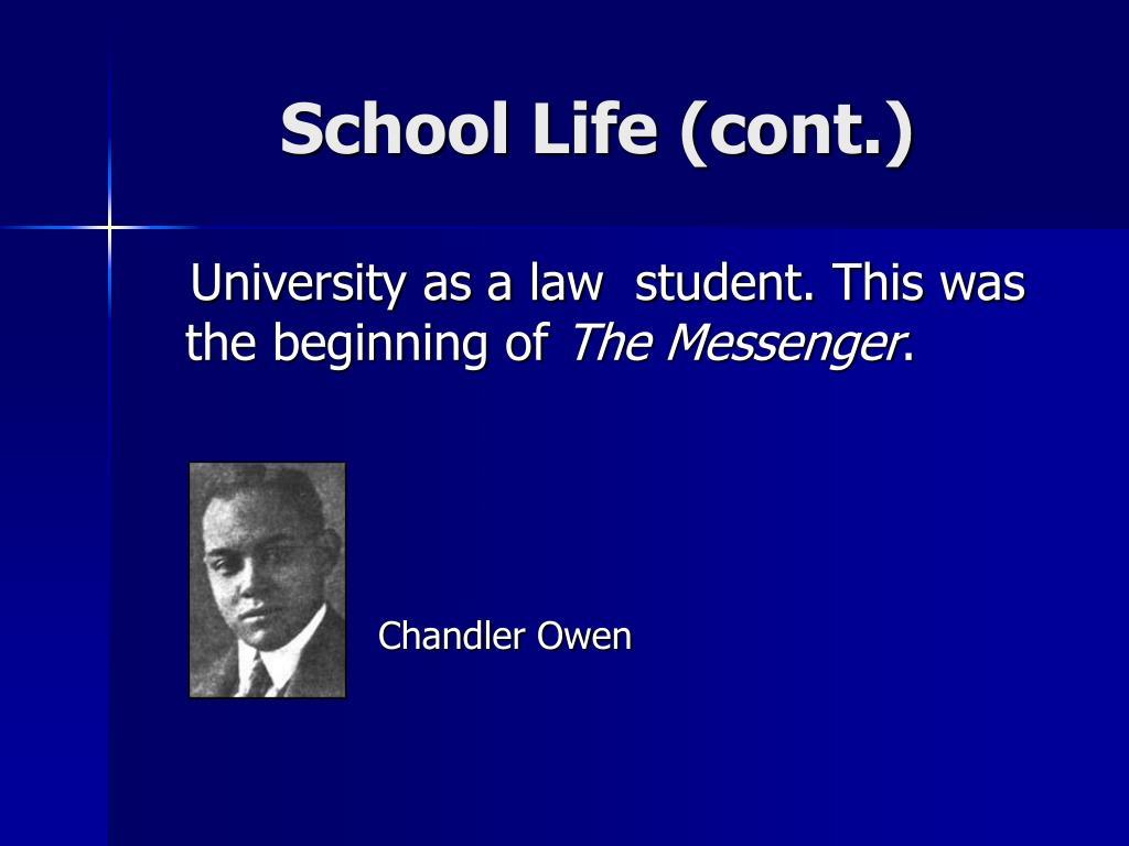 School Life (cont.)