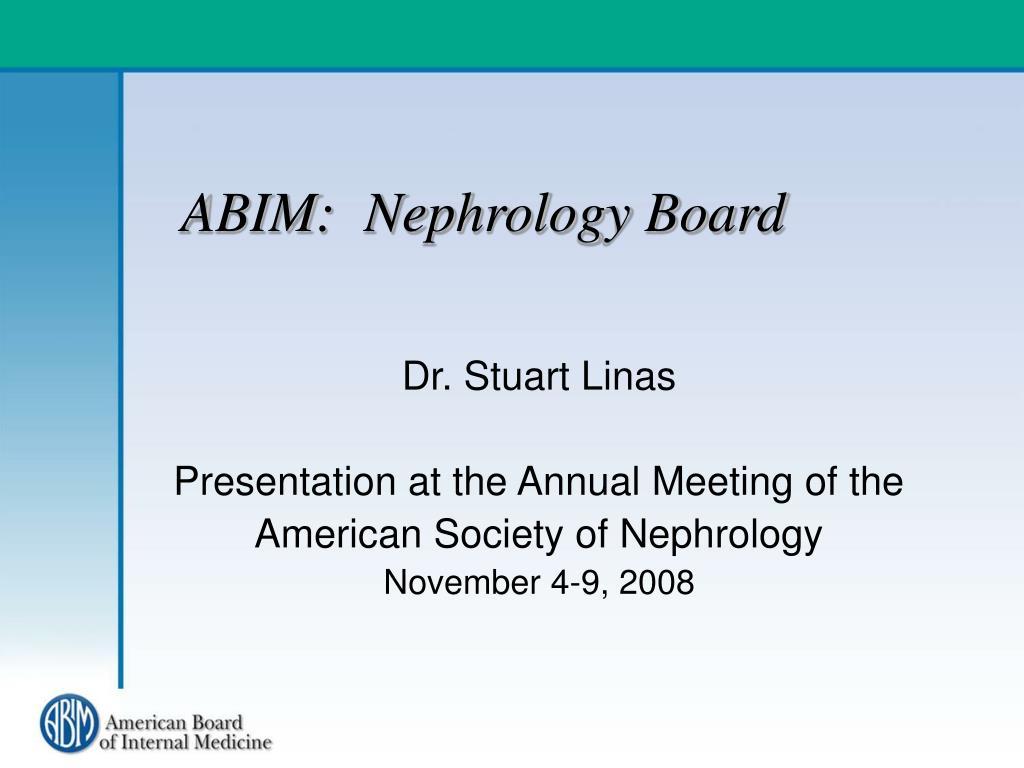 ABIM:  Nephrology Board