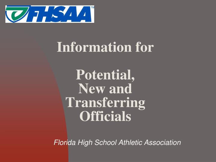 Information for potential new and transferring officials