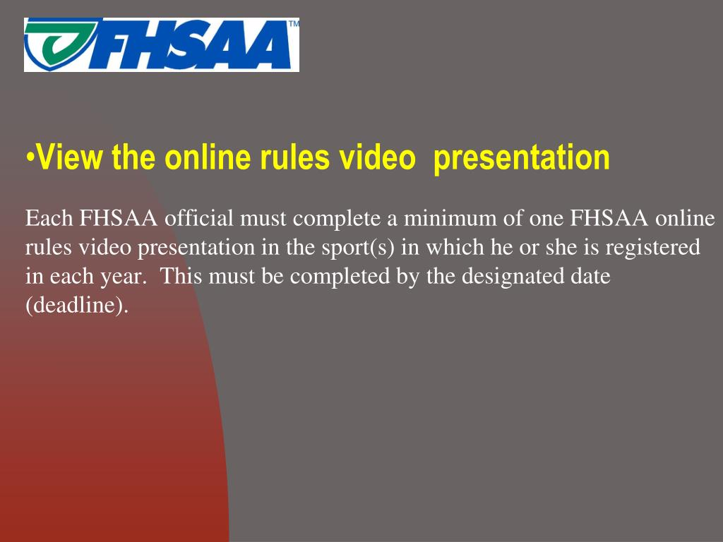 View the online rules video  presentation