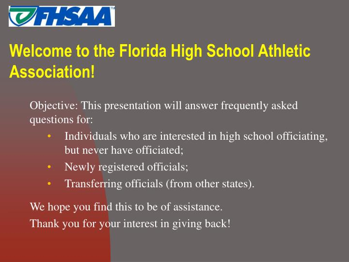 Welcome to the florida high school athletic association