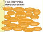 finlandssvenska framg ngsfaktorer