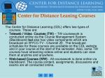 center for distance leaning courses